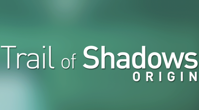 Vote Trail Of Shadows for Steam